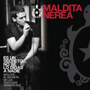 maldita nerea альбом Es Un Secreto...No Se Lo Digas A Nadie