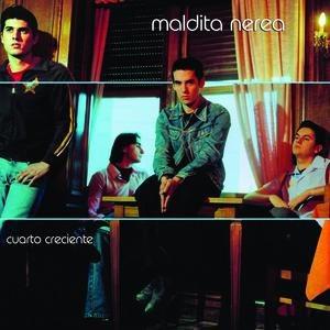 Альбом maldita nerea Cuarto Creciente