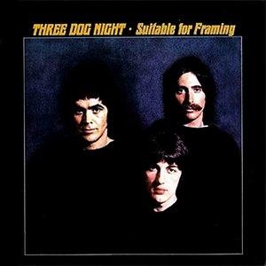 Three Dog Night альбом Suitable For Framing
