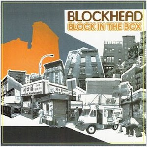 Blockhead альбом Block In The Box