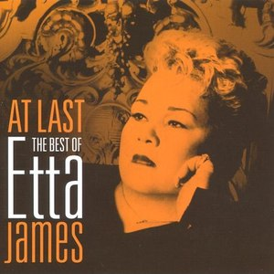 Etta James альбом At Last The Very Best Of