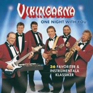 Альбом Vikingarna One Night With You