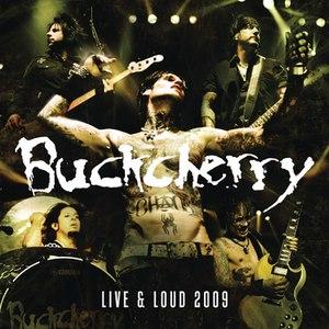 Альбом Buckcherry Live And Loud 2009