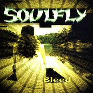 Soulfly альбом Bleed