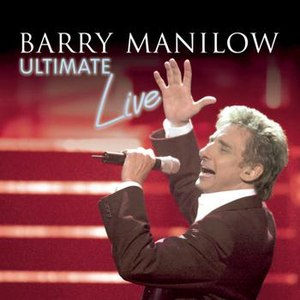 Barry Manilow альбом Ultimate Manilow Live