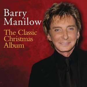 Barry Manilow альбом The Classic Christmas Album