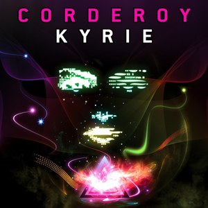 Corderoy альбом Kyrie