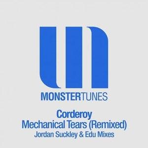 Corderoy альбом Mechanical Tears (Remixed)