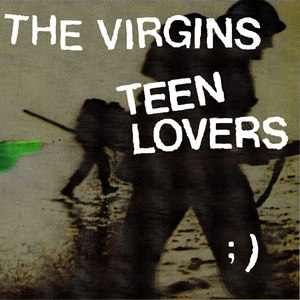 Альбом the virgins Teen Lovers
