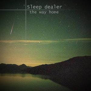 Sleep Dealer альбом The Way Home EP