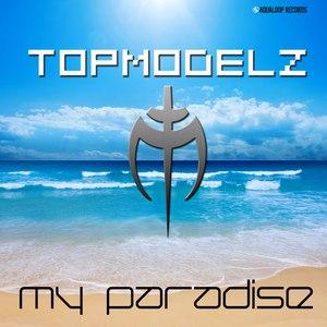 Topmodelz альбом My Paradise