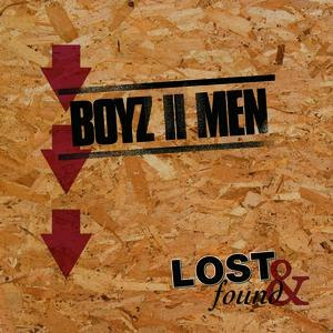 Boyz II Men альбом Lost & Found: Boyz II Men