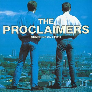Альбом The Proclaimers Sunshine On Leith (2011 - Remaster)