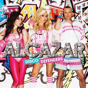 Alcazar альбом Disco Defenders