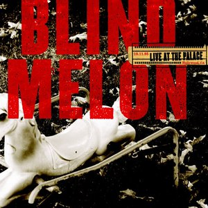 Blind Melon альбом Live At The Palace