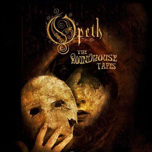 Opeth альбом The Roundhouse Tapes
