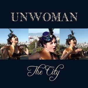 Unwoman альбом The City