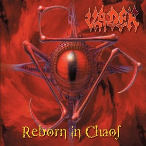 Vader альбом Reborn in Chaos