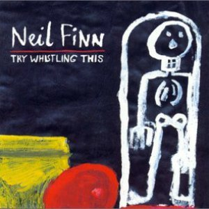 Neil Finn альбом Try Whistling This