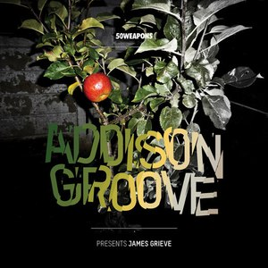 Addison Groove альбом presents James Grieve