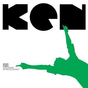 KEN альбом Stop! Look! Sing Songs Of Revolutions!