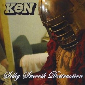 KEN альбом Silky Smooth Destruction