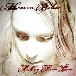 Альбом Heaven Below Falling From Zero