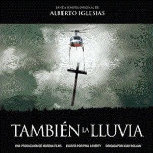 Alberto Iglesias альбом Tambien La Lluvia (Even The Rain)