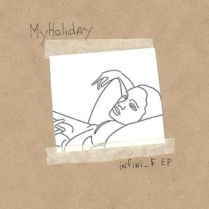 MyHoliday альбом infini_F EP