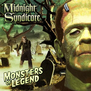 Midnight Syndicate альбом Monsters of Legend