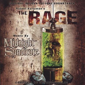 Midnight Syndicate альбом The Rage : Original Motion Picture Soundtrack