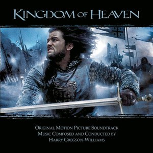 Harry Gregson-Williams альбом Kingdom of Heaven (Original Motion Picture Soundtrack)