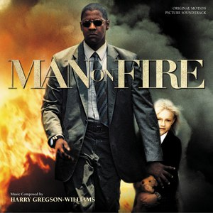 Harry Gregson-Williams альбом Man on Fire