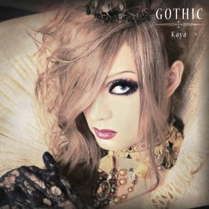 Kaya альбом GOTHIC