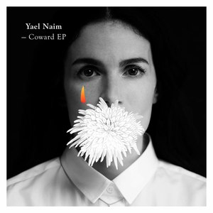 Yael Naim альбом Coward - EP