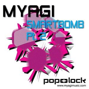 Myagi альбом Smartbomb Pt. 2