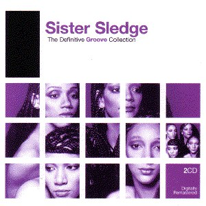 Sister Sledge альбом The Definitive Groove Collection