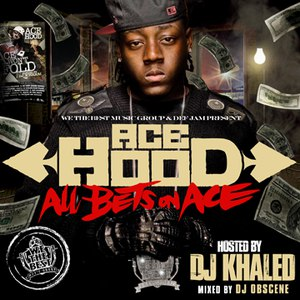 Ace Hood альбом All Bets On Ace