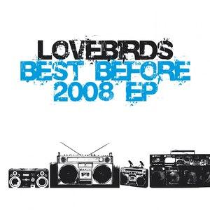Lovebirds альбом Best Before 2008
