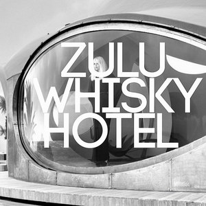 Tronik Youth альбом Zulu Whisky Hotel