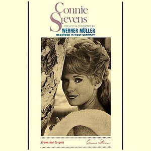 Connie Stevens альбом From Me To You