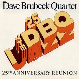 The Dave Brubeck Quartet альбом 25th Anniversary Reunion