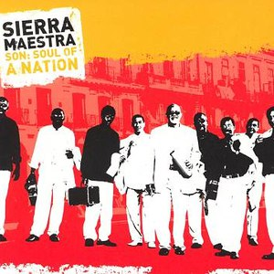 Sierra Maestra альбом Son: Soul of a Nation