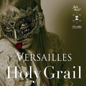 Versailles альбом Holy Grail
