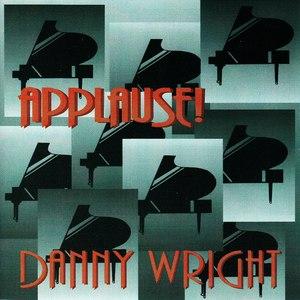 Danny Wright альбом Applause!