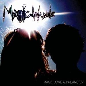 Magic Wands альбом Magic Love & Dreams EP