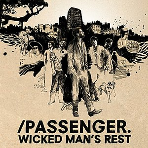 passenger альбом Wicked Man's Rest