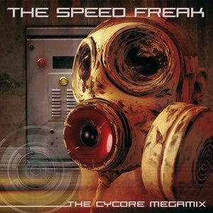 The Speed Freak альбом The Cycore Megamix