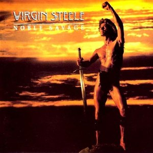 Virgin Steele альбом Noble Savage (Re-Release)