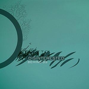 Disinterested альбом Behind Us